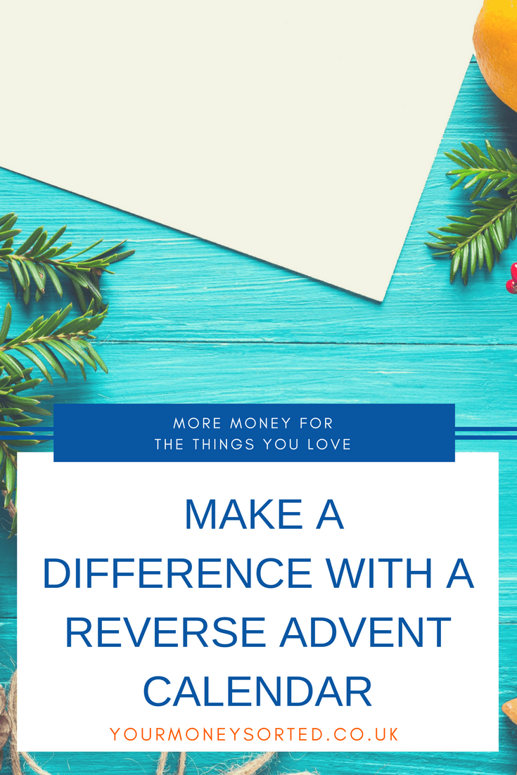How To Make A Difference With A Reverse Advent Calendar